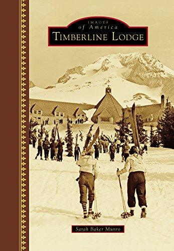 Timberline Lodge (Images of America)