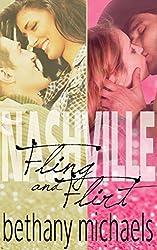 Nashville Fling and Nashville Flirt Combo: Kingston Sisters Novellas (Naughty in Nashville)