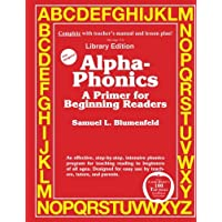 Alpha-Phonics A Primer for Beginning Readers: (Library Edition)