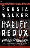 Harlem Redux, Persia Walker, 097925387X