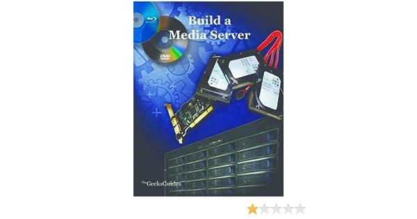 Amazon com: Build a Media Server eBook: The Geek: Kindle Store