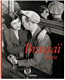 Brassai: Paris by Gautrand, Jean-Claude (2008) Hardcover