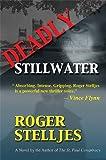 Deadly Stillwater by  Roger Stelljes in stock, buy online here