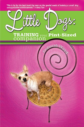 Little Dogs: Training Your Pint-Sized Companion by Nylabone