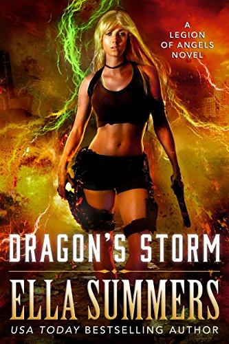 Dragon's Storm (Legion of Angels Book 4) (Dragon Wall Swords)