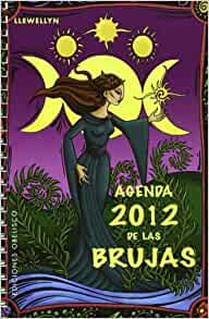 Agenda 2012 de las brujas (Spanish Edition): Llewellyn ...