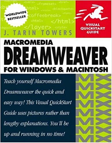 Macromedia Dreamweaver MX for Windows and Macintosh: Visual QuickStart Guide (Visual QuickStart Guides)