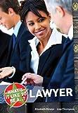What's it Like to be a...? Lawyer by Elizabeth Dowen (2010-08-17)