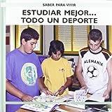 Estudiar mejor...todo un deporte  /  Study Better... It's all a Sport (Saber Para Vivir/ Learn to Live)