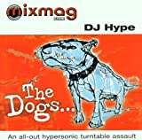 hype turntable - The Dogs...an All Out Hypersonic Turntable Assault