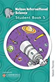 Nelson International Science Pupil's Book 5, Anthony Russell, 1408517248