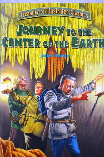 Journey to the Center of the Earth: Treasury of Illustrated Classics (Voyage To The Center Of The Earth)