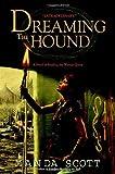 Dreaming the Hound, Manda Scott, 0385337752