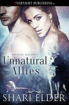 Unnatural Allies (Shifting Alliances Book 2) by [Elder, Shari]