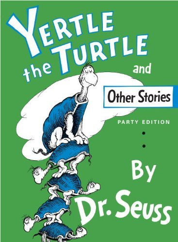 Yertle The Turtle, And Other Stories (Turtleback School & Library Binding Edition) by Dr. Seuss (2001-11-01)