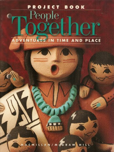 People Together: Adventures in Time and Place - Project Book
