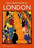 Favourite Poems of London: Collection of Poems to celebrate the city