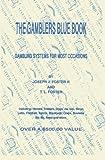 The Gamblers Blue Book, Joseph J. Foster, 1419649868