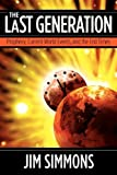 The Last Generation, Jim Simmons, 0984168036