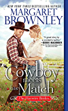 The Cowboy Meets His Match (The Haywire Brides Book 2)