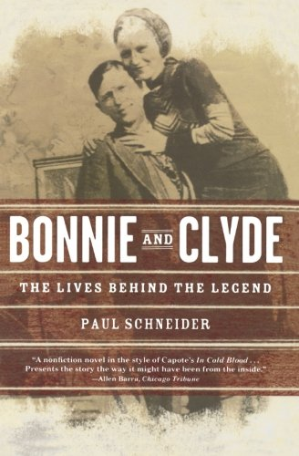 the life and legend of bonnie and clyde portrayed in the broadway productions My life with bonnie and clyde and their legend has proven durable certainly bonnie knew how tracey needham played bonnie while clyde was portrayed by.
