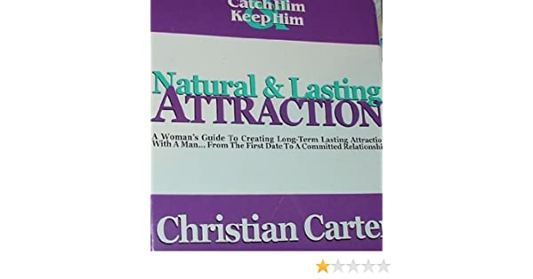 natural and lasting attraction