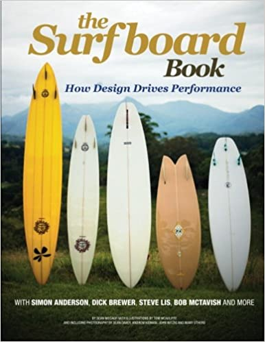 The Surfboard Book: How Design Affects Performance: Amazon ...