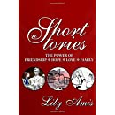 Lily Amis Short Stories: The power of Friendship, Hope, Love, Family (Volume 1)