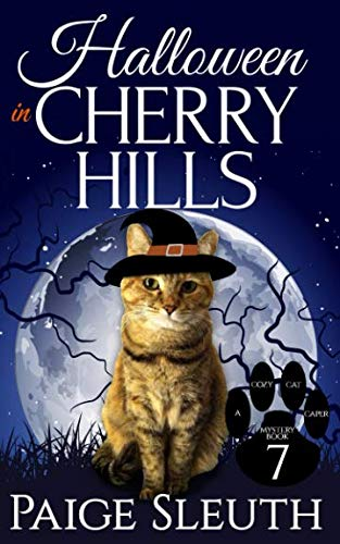 Halloween in Cherry Hills (Cozy Cat Caper Mystery) (Volume 7) ()