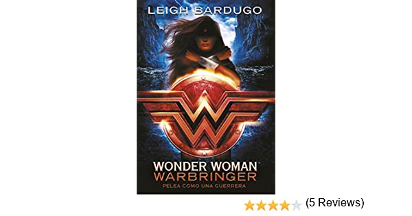 Wonder Woman: Warbringer (DC ICONS 1) eBook: Bardugo, Leigh ...