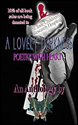 A Lovely Darkness: Poetry With Heart