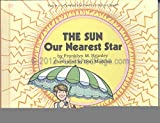 img - for The Sun, Our Nearest Star book / textbook / text book