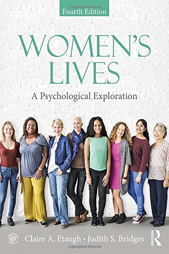(Women's Lives: A Psychological Exploration, Fourth Edition)