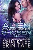 Alien Commander's Chosen (Scifi Alien Romance)