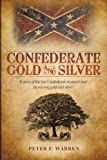 Confederate Gold and Silver, Peter F. Warren, 1449742785