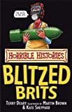 Front cover for the book The Blitzed Brits by Terry Deary