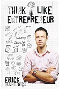 Book Think Like Entrepreneur: Change your mindset and be an Entrepreneur