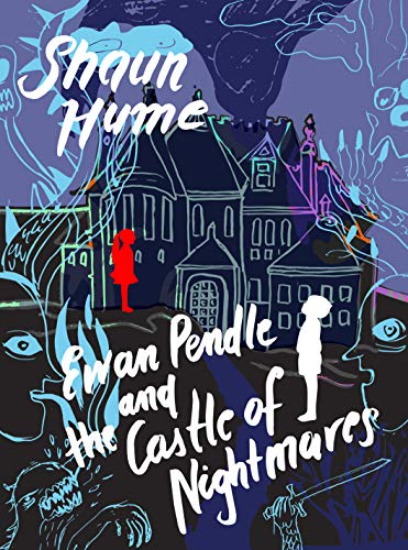 Ewan Pendle and the Castle of Nightmares (Ewan Pendle Book 2) by [Hume, Shaun]