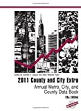 County and City Extra 2011, Bernan Press Staff, 1598884840