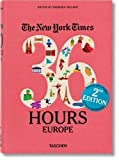 #7: The New York Times: 36 Hours Europe, 2nd Edition