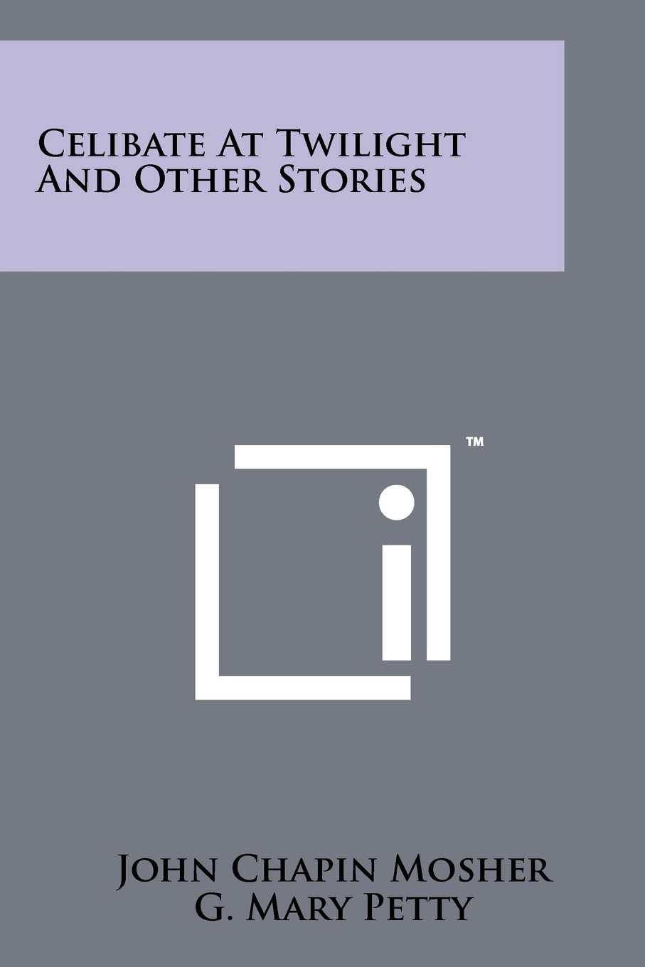 Download Celibate at Twilight and Other Stories PDF