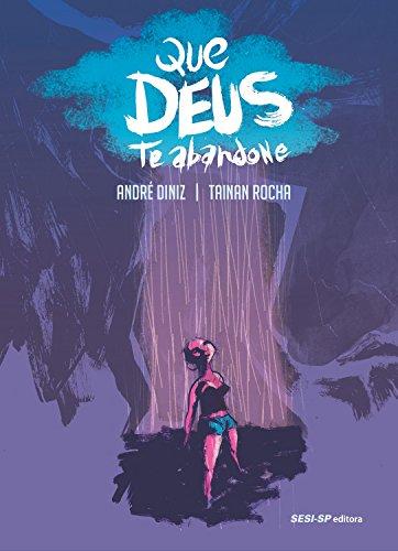 Que Deus Te Abandone (SESI-SP Quadrinhos) (Portuguese Edition)