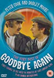 Peter Cook and Dudley Moore - The Very Best of Goodbye Again [DVD] [2005]