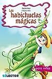 Las habichuelas mágicas. Infantil