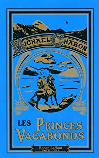 Les princes vagabonds, Chabon, Michael