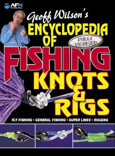 Download Encyclopedia of Fishing Knots & Rigs pdf epub