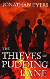 The Thieves of Pudding Lane: A story of the Great Fire of London (Flashbacks)