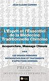 L'Esprit et l'Essentiel de la Médecine Traditionnelle Chinoise T3