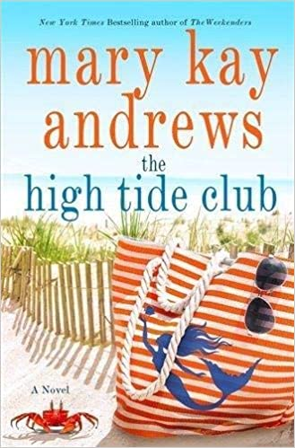 ba6d8e2e581 The High Tide Club  Mary Kay Andrews  9781250199621  Amazon.com  Books