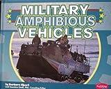 Military Amphibious Vehicles, Barbara Alpert, 1429678828